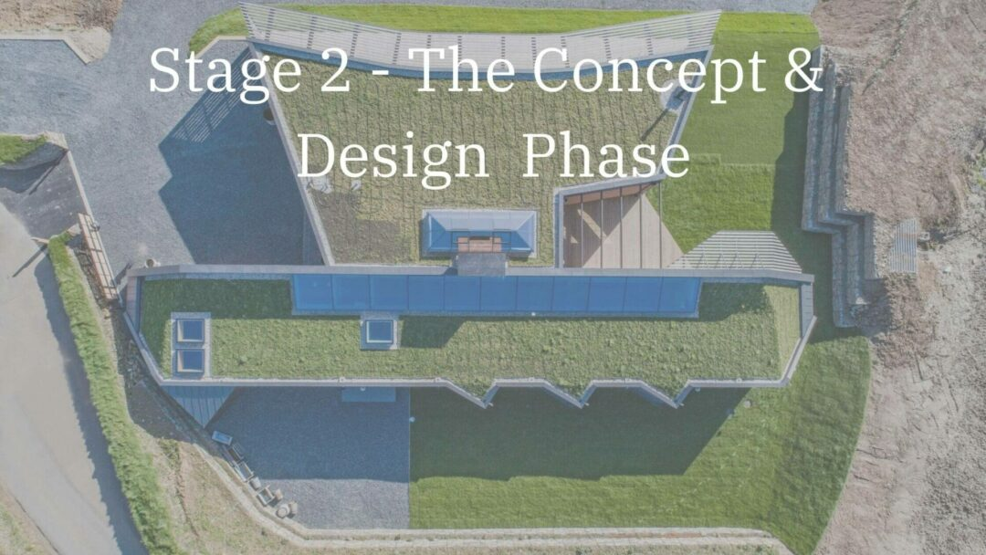 Architects Cornwall Stage 2 -The Concept and Design Stage